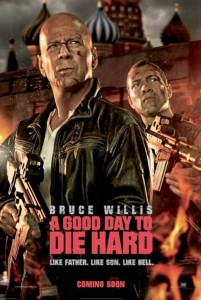die hard 5 poster 201x300 A Good Day to Die Hard
