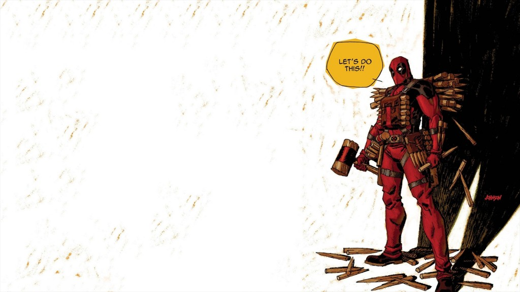 Deadpool – Let's do this