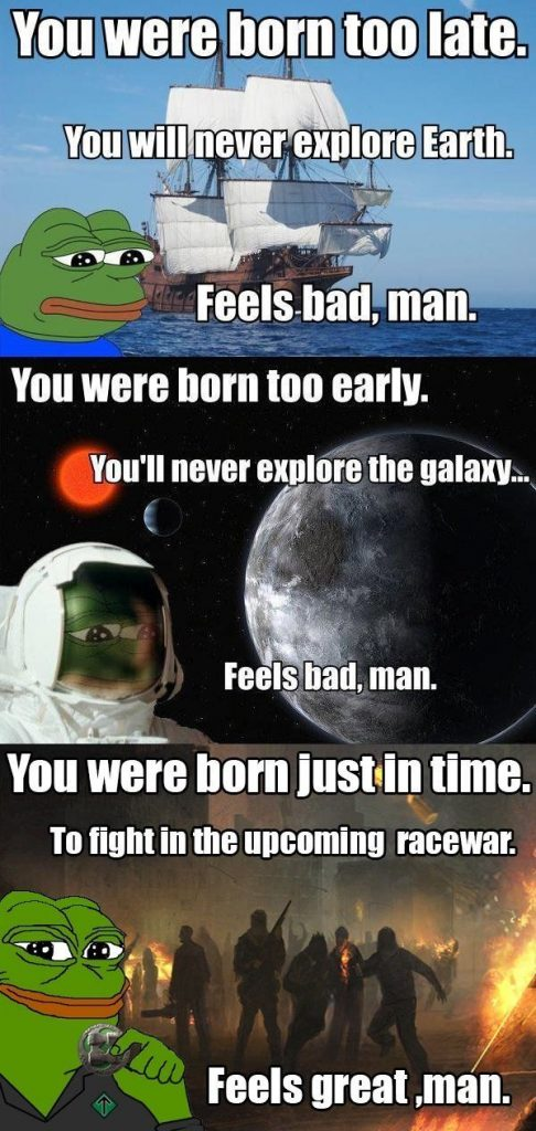 you were born too late