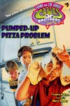 009 The Pumped Up Pizza Problem 100x150 009 The Pumped Up Pizza Problem