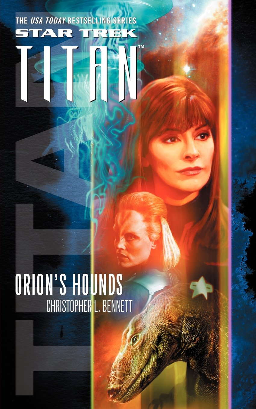 Star Trek Titan 3 – Orion's Hounds