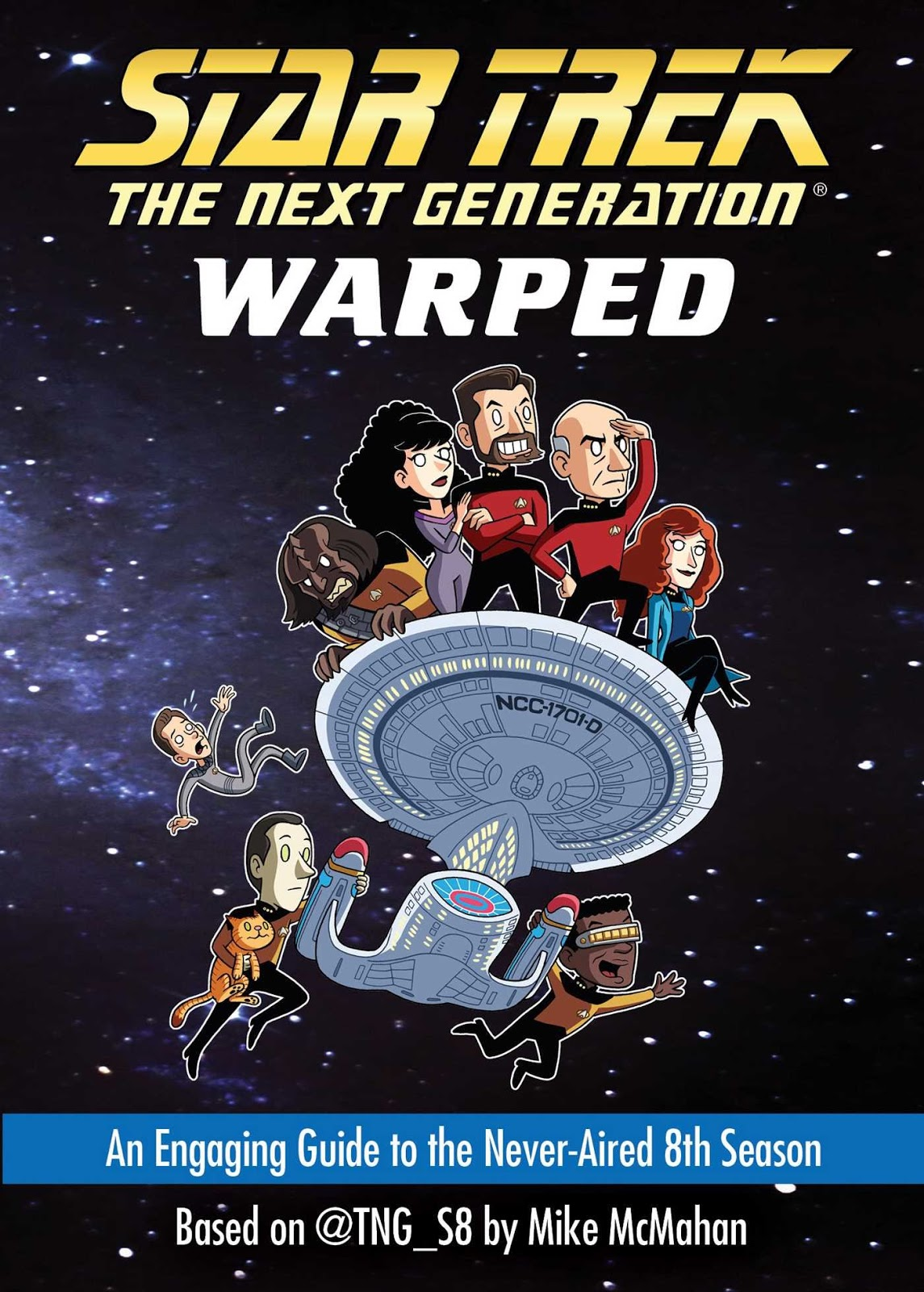 Star+Trek+The+Next+Generation+Warped+An+Engaging+Guide+to+the+Never-Aired+8th+Season