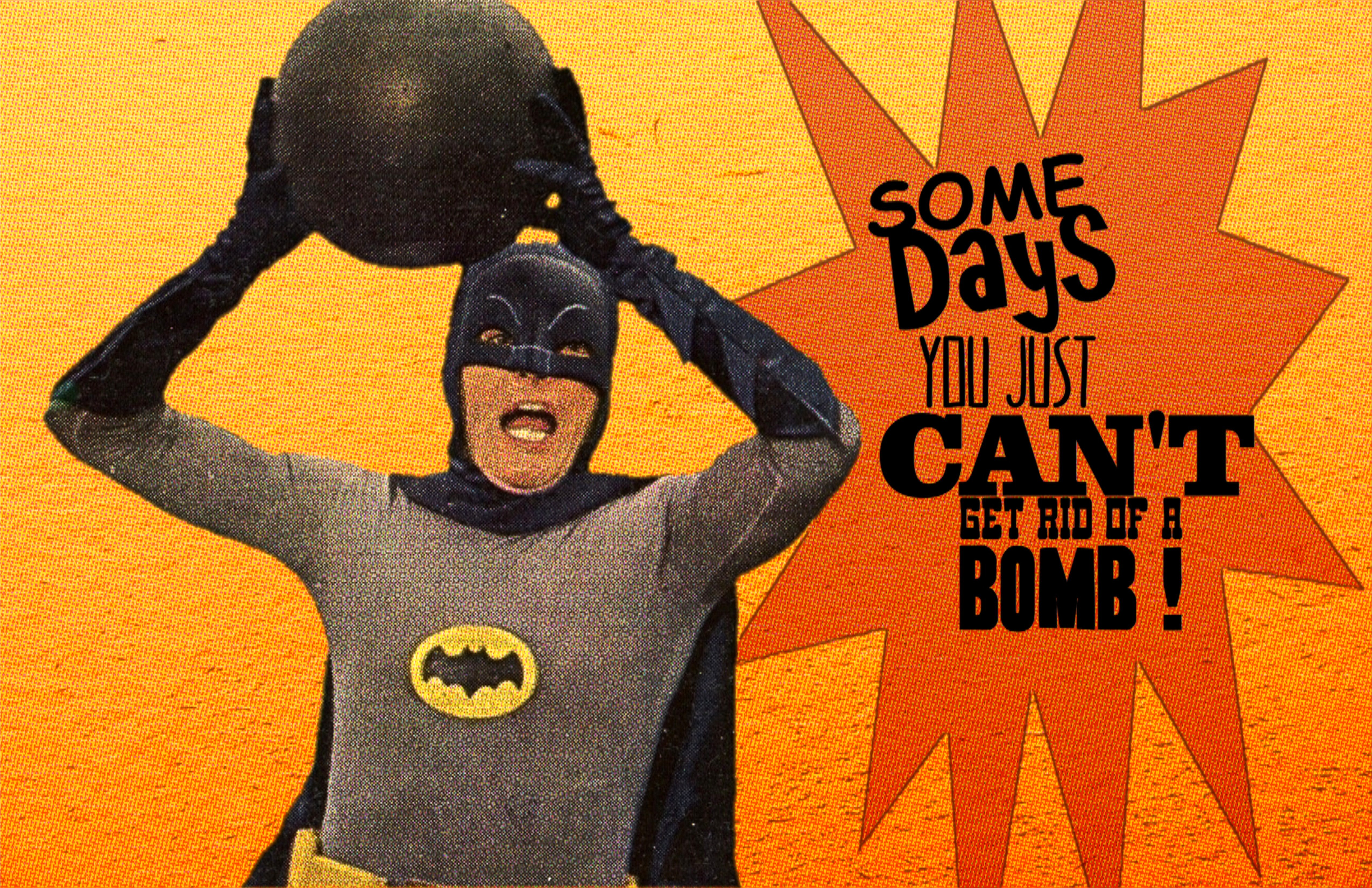 some days you just can't get rid of a bomb.jpg